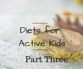 Diets for Active Kids