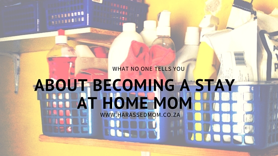 What no one tells you about being a stay-at-home mom (1)