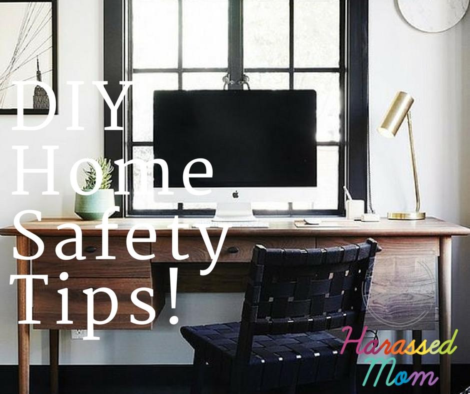 DIY Safety Tips | HarassedMom