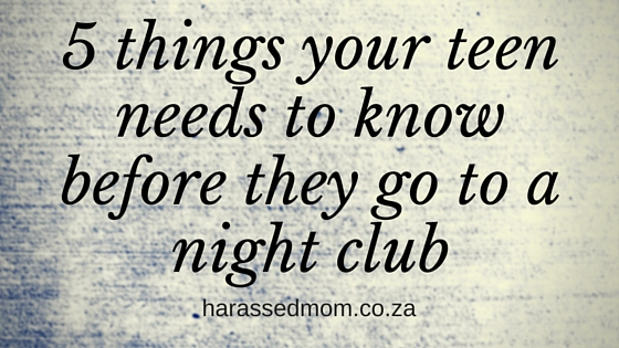 5 Things your teen needs to know|HarassedMom