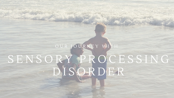Sensory Processing Disorder|HarassedMom