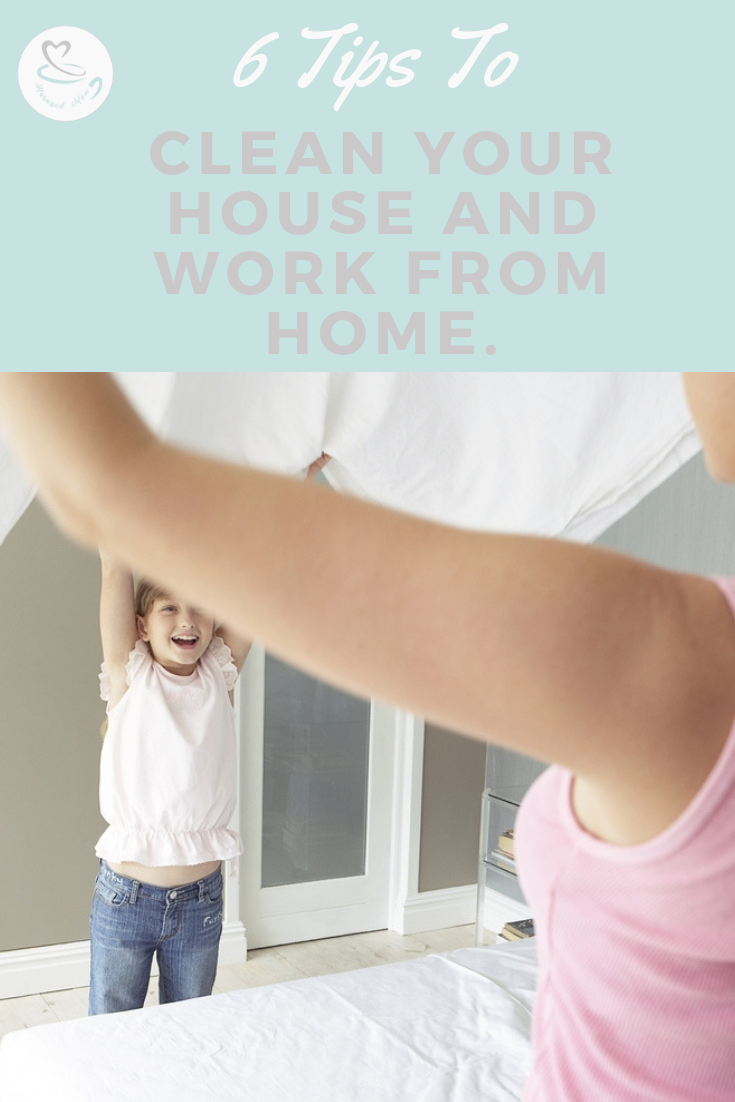 Tips for Cleaning your Home as a Work from Home Mom | HarassedMom