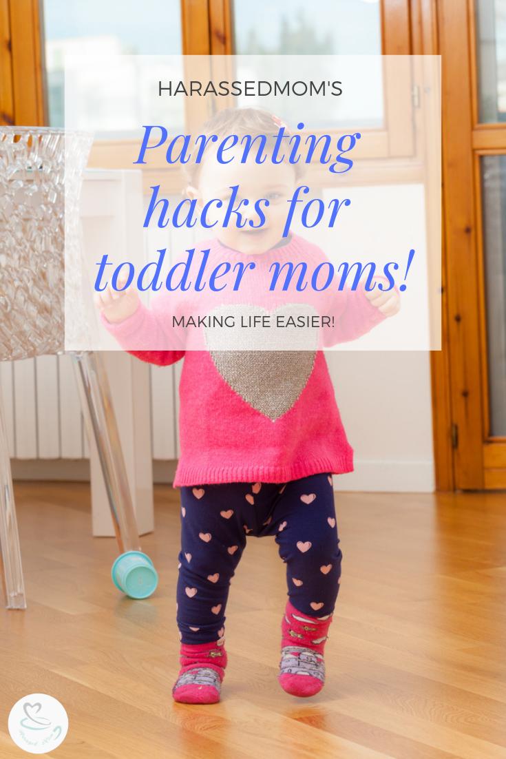 Life Hacks For Toddler Parents | HarassedMom