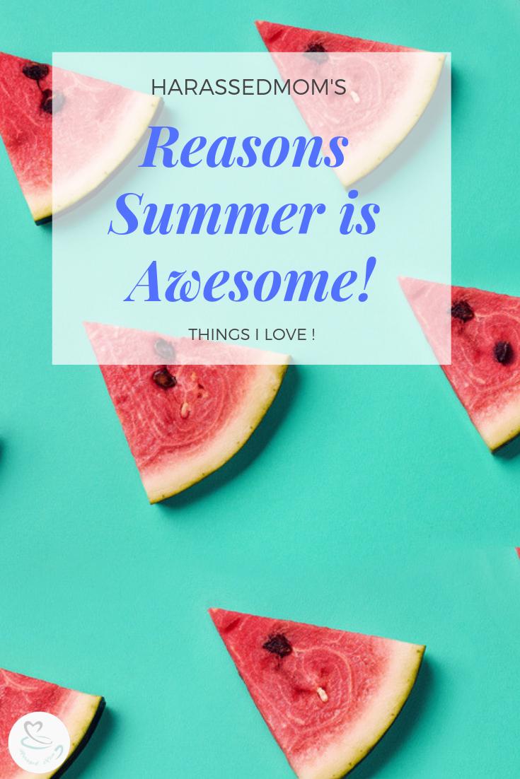Summer is the best season | HarassedMom